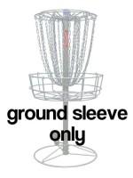 Chainstar Basket -- Ground Sleeve (Ground Sleeve, -)