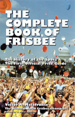 The Complete Book of Frisbee (The Complete Book of Frisbee, Book)